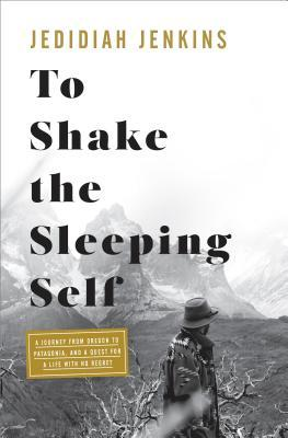 Jedidiah Jenkins Moves Mountains with His Memoir 'To Shake the Sleeping Self'
