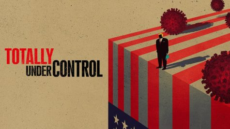 """Totally Under Control"" highlights how the response of the United States to the COVID-19 Pandemic has failed."